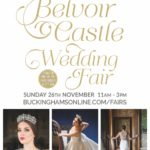 Belvoir Castle Wedding Fair – Nov 2017