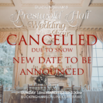 *Prestwold Hall Spring 2018 Wedding Fair CANCELLED!*